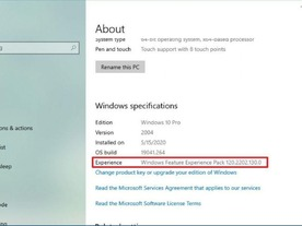 「Windows 10」の「Windows Feature Experience Pack」とは?